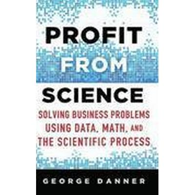 Profit from Science (Inbunden, 2015)