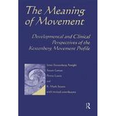 Meaning of Movement (Häftad, 2014)