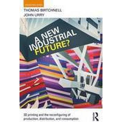 A New Industrial Future? (Häftad, 2016)