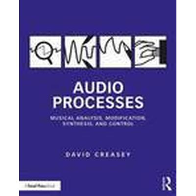 Audio Processes (Häftad, 2016)