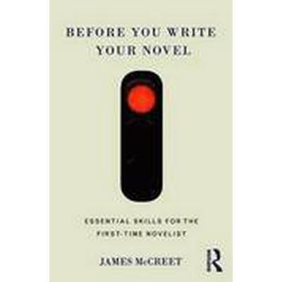 Before You Write Your Novel (Häftad, 2016)