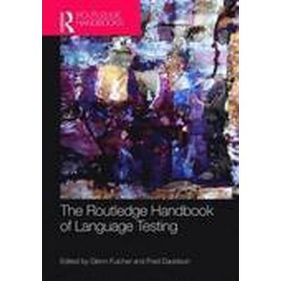 The Routledge Handbook of Language Testing (Häftad, 2016)