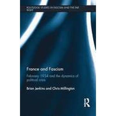 France and Fascism (Häftad, 2016)
