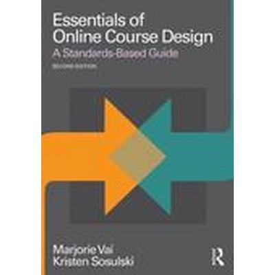 Essentials of Online Course Design (Häftad, 2015)