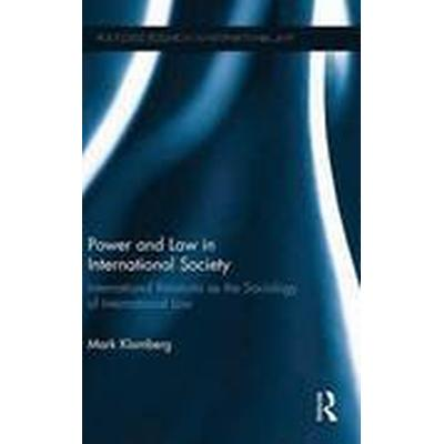 Power and Law in International Society (Inbunden, 2015)