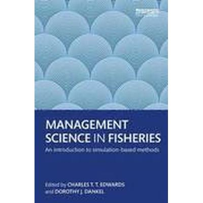 Management Science in Fisheries (Inbunden, 2016)