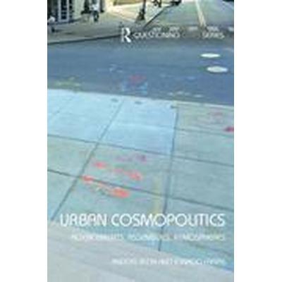 Urban Cosmopolitics (Häftad, 2016)