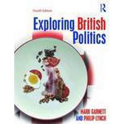 Exploring British Politics (Häftad, 2016)