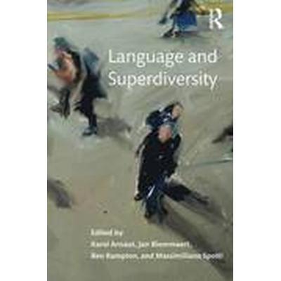Language and Superdiversity (Häftad, 2015)