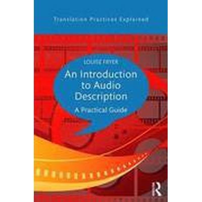 An Introduction to Audio Description (Häftad, 2016)