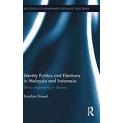 Identity Politics and Elections in Malaysia and Indonesia (Inbunden, 2015)