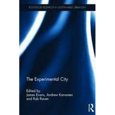 The Experimental City (Inbunden, 2016)