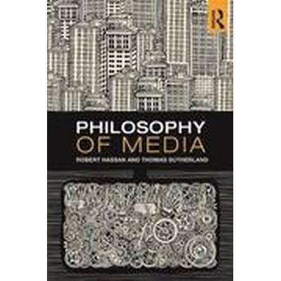 Philosophy of Media (Häftad, 2016)