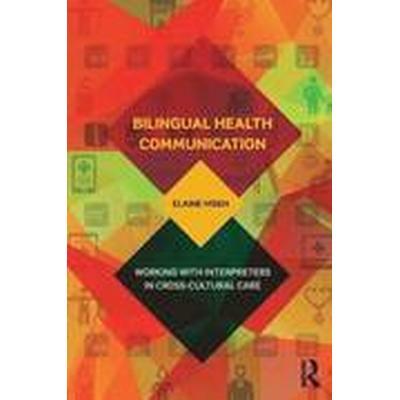 Bilingual Health Communication (Häftad, 2016)