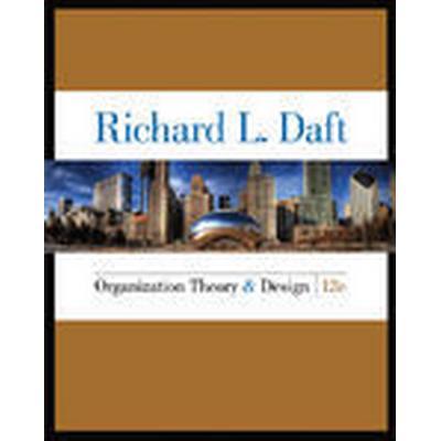 Organization Theory and Design (Inbunden, 2015)