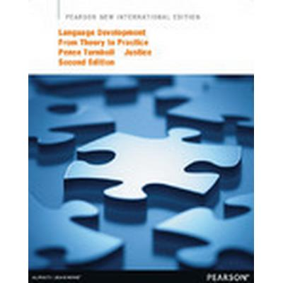 Language Development from Theory to Practice:Pearson New International Edition (Häftad, 2013)