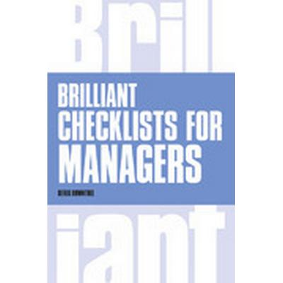 Brilliant Checklists for Managers (Häftad, 2014)