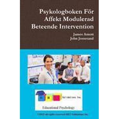 Psykologboken for Affekt Modulerad Beteende Intervention (Häftad, 2016)