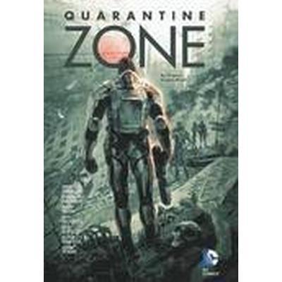Quarantine Zone (Inbunden, 2016)