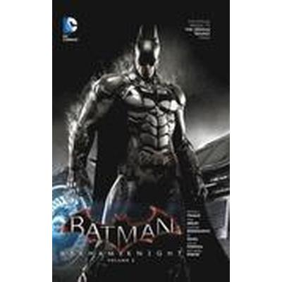 Batman Arkham Knight: Vol 3 (Inbunden, 2016)