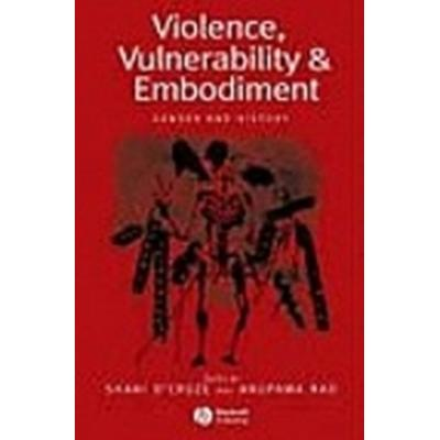 Violence, Vulnerability and Embodiment (Häftad, 2005)