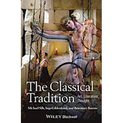 The Classical Tradition (Inbunden, 2014)