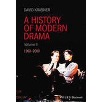 A History of Modern Drama: Volume 2 (Inbunden, 2016)