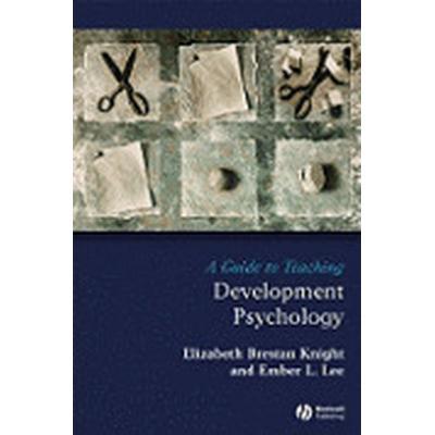 A Guide to Teaching Development Psychology (Häftad, 2008)