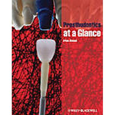 Prosthodontics at a Glance (Häftad, 2012)