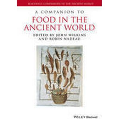 A Companion to Food in the Ancient World (Inbunden, 2015)