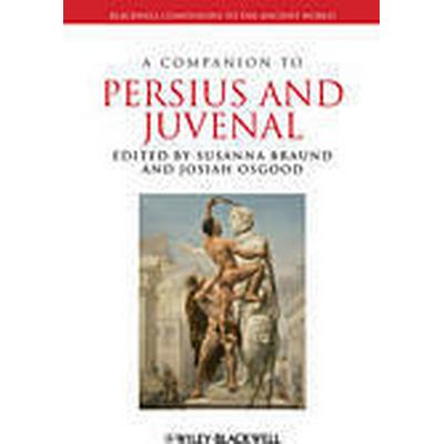 A Companion to Persius and Juvenal (Inbunden, 2012)