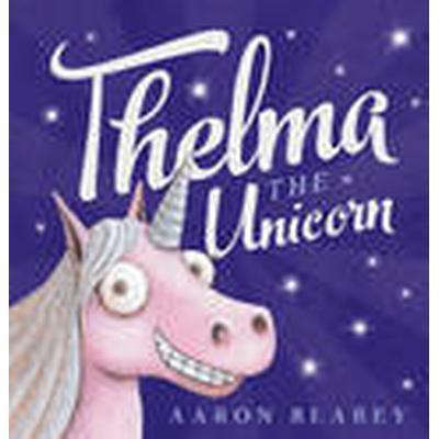 Thelma the Unicorn (Häftad, 2015)
