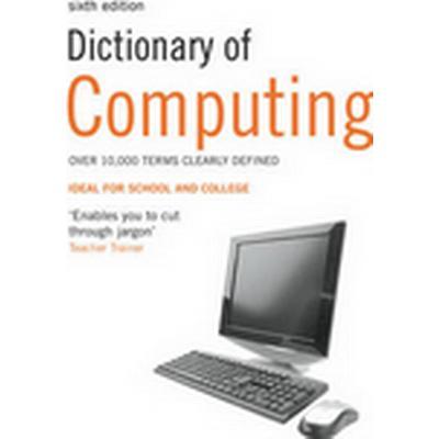 Dictionary of Computing (Häftad, 2010)