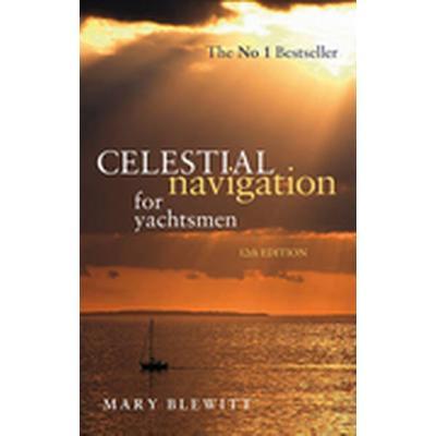 Celestial Navigation for Yachtsmen (Häftad, 2011)