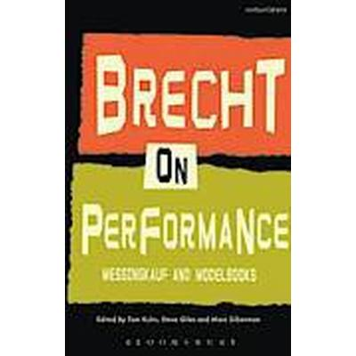 Brecht on Performance (Häftad, 2014)
