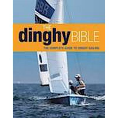 The Dinghy Bible (Inbunden, 2014)