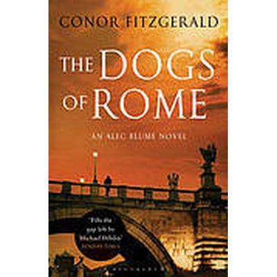 The Dogs of Rome (Häftad, 2011)