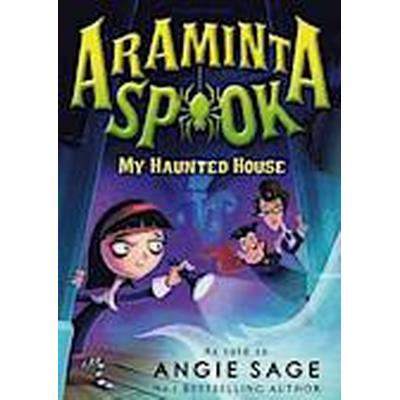 Araminta Spook: My Haunted House (Häftad, 2014)