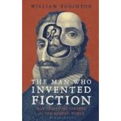 The Man Who Invented Fiction (Inbunden, 2016)