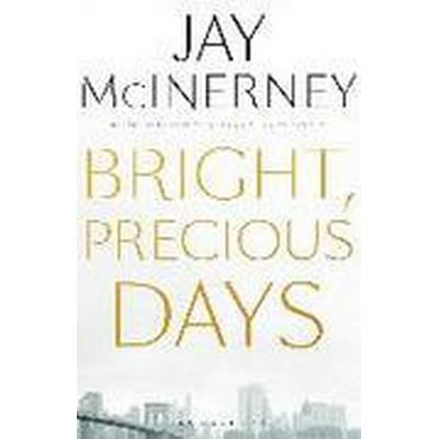 Bright, Precious Days (Häftad, 2016)