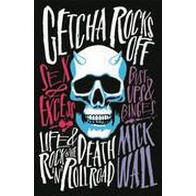 Getcha Rocks off (Inbunden, 2015)