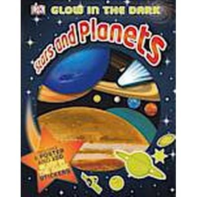 Glow in the Dark Stars and Planets (Inbunden, 2014)