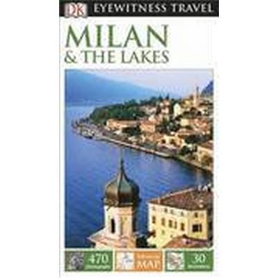 DK Eyewitness Travel Guide: Milan &; the Lakes (Häftad, 2015)