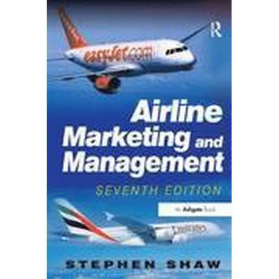 Airline Marketing and Management (Häftad, 2011)