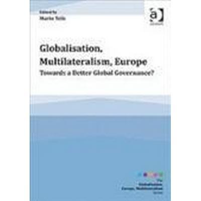 Globalisation, Multilateralism, Europe (Häftad, 2014)
