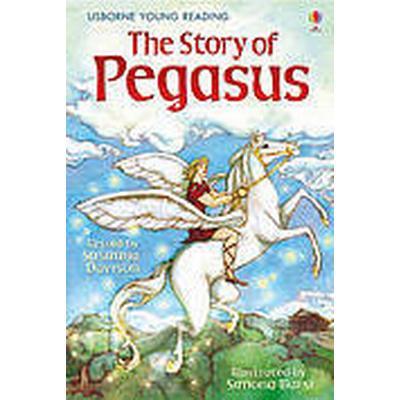 The Story of Pegasus (Inbunden, 2011)