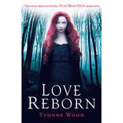 Love Reborn (Häftad, 2015)
