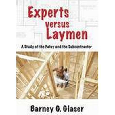 Experts versus Laymen (Häftad, 2015)