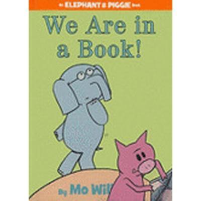 We Are in a Book! (Inbunden, 2010)
