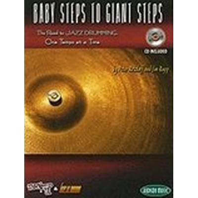 Baby Steps To Giant Steps Jazz Drumming (Häftad, 2009)